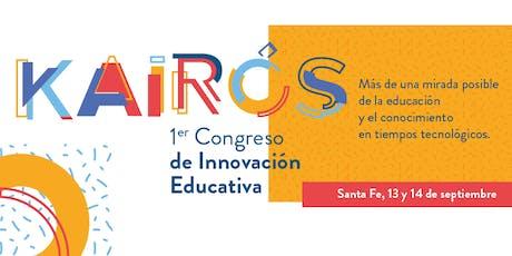 1° Congreso de Innovación Educativa Kairós entradas