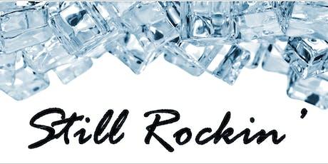 Still Rockin' tickets
