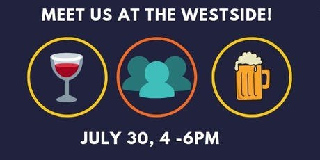 Westside Happy Hour & Open House tickets