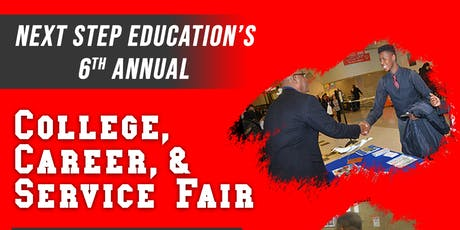 Next Step Education's 6th Annual College, Career & Services Fair  tickets