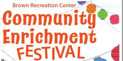 Community Enrichment Festival