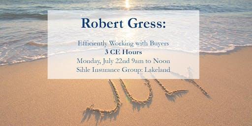 Robert Gress: LAKELAND: Efficiently Working With Buyers
