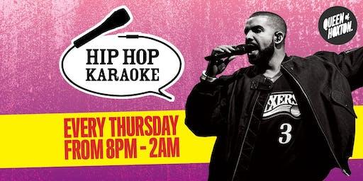 Hip Hop Karaoke at Queen of Hoxton
