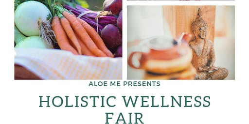 Aloe Me Presents: Holistic Wellness Fair