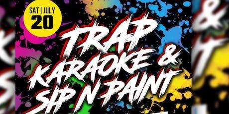SIP-N-PAINT/TRAP KARAOKE tickets