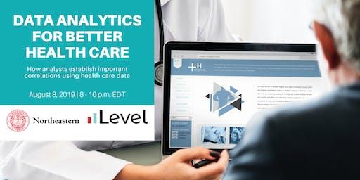 Data Analytics for Better Health Care