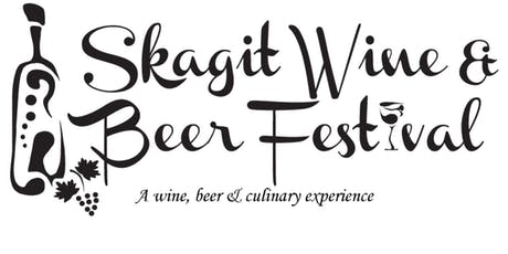 2019 Skagit Wine & Beer Festival - General Admission tickets