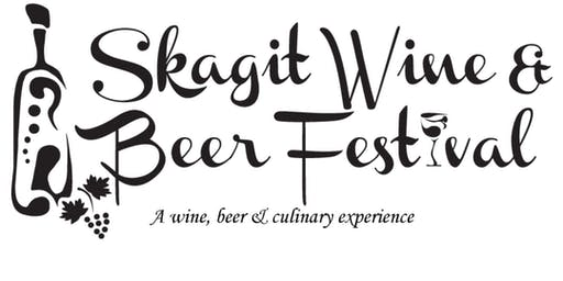 2019 Skagit Wine & Beer Festival - General Admission