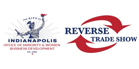 City of Indianapolis Reverse Trade Show tickets