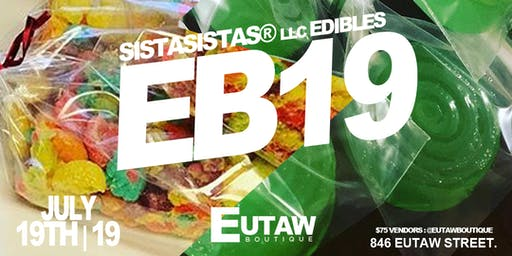 Eutaw Boutique Presents Sista Sistas Llc Edibles & Desserts July 19th