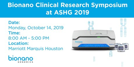 Bionano Clinical Research Symposium at ASHG 2019 tickets