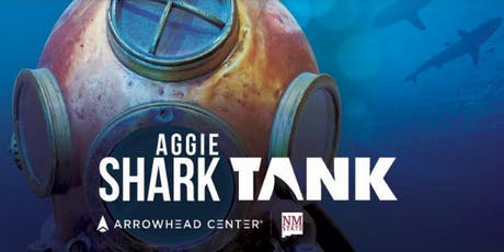 Aggie Shark Tank sponsored by the Hunt Center for Entrepreneurship tickets