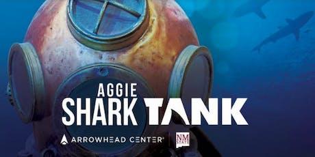 Aggie Shark Tank sponsored by the Hunt Center for Entrepreneurship tickets