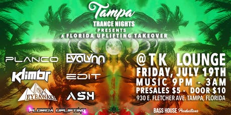 7-19 Tampa Trance Nights: Florida Uplifting Takeover tickets