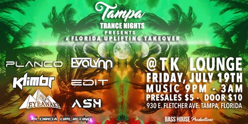 7-19 Tampa Trance Nights: Florida Uplifting Takeover