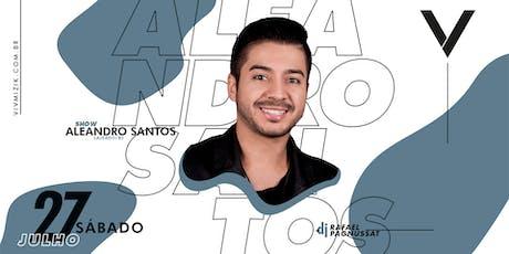 VIV Mizik - Show Aleandro Santos ingressos