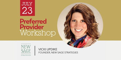 Preferred Provider Workshop with Vicki Updike tickets