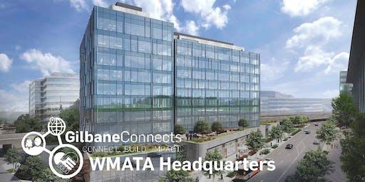 GilbaneConnects: WMATA Headquarters