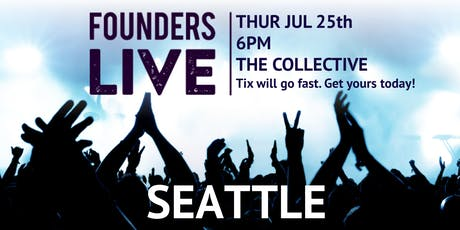 Founders Live Seattle tickets