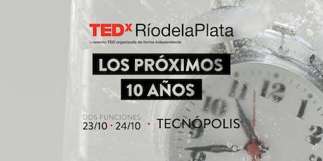 Inscripción sorteo de entradas TEDxRíodelaPlata2019: Los próximos 10 años entradas