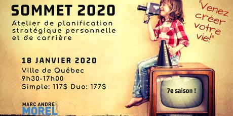 SOMMET 2020 QUÉBEC : Conférence-Atelier de planification stratégique personnelle et de carrière billets