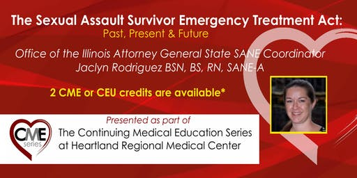 The Sexual Assault Survivor Emergency Treatment Act:  The Past, Present and