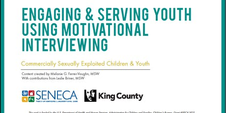 Engaging and Serving Youth Using Motivational Interviewing - Fall 2019 tickets