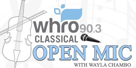 WHRO Classical Open Mic Comes to the Eastern Shore  tickets