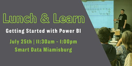 Lunch & Learn: Getting Started with Power BI