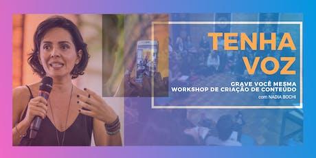 GRAVE VOCÊ MESMA Workshop de criação de conteúdo  ingressos