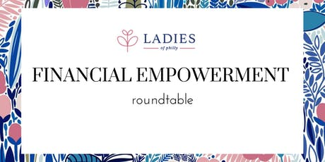 Financial Empowerment Roundtable tickets