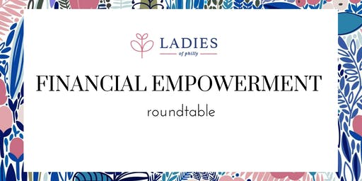 Financial Empowerment Roundtable