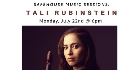 Safehouse Music Sessions: Tali Rubinstein | Recorders – Not Just for Kids tickets