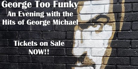 George TooFunky - An Evening with George Michael tickets