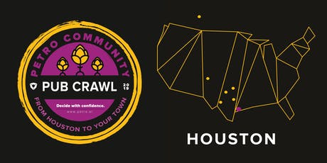 Petro Community Pub Crawl: Houston Happy Hour tickets