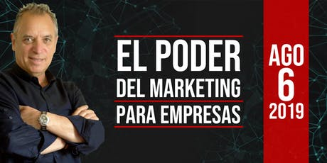 El Poder Del Marketing Para Empresas tickets