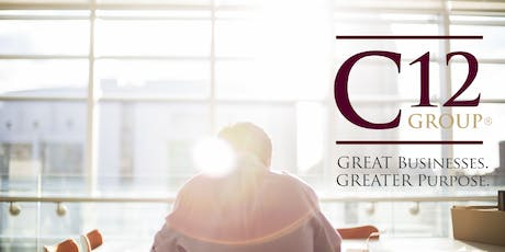 C12 Group Executive Briefings: Building GREAT Businesses for a GREATER PURPOSE tickets