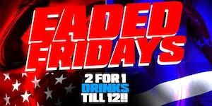 Faded Friday meets Fusion Friday Nyc | Reggae ,Soca...