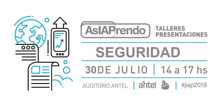 #AsIAPrendo 2019 - SEGURIDAD tickets