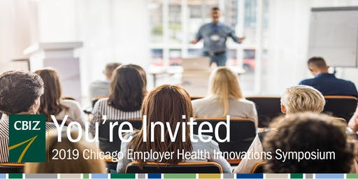 CBIZ Chicago 2019 Employer Health Innovations Symposium
