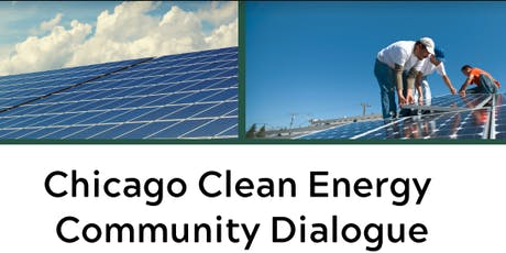 Chicago Clean Energy Community Dialogue tickets