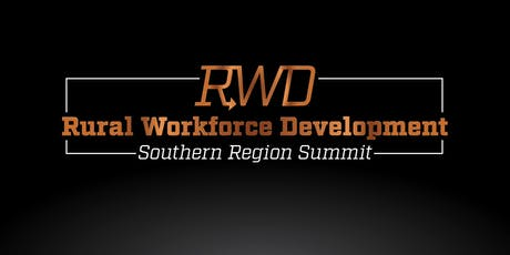 Rural Workforce Development Southern Region Summit tickets