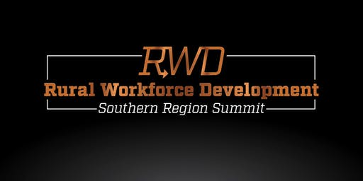 Rural Workforce Development Southern Region Summit