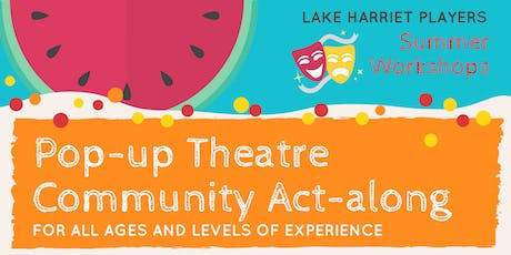 Pop-up Theatre -- Community Act-along tickets