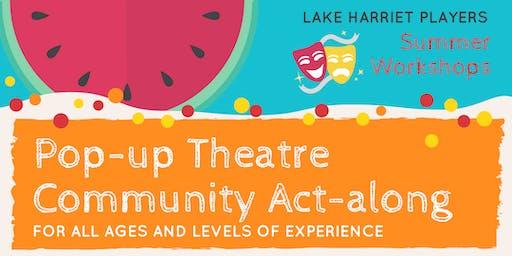 Pop-up Theatre -- Community Act-along