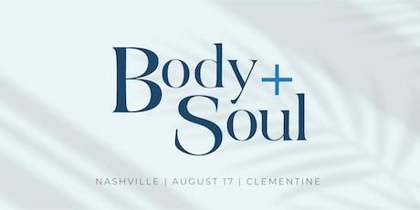 Body + Soul tickets