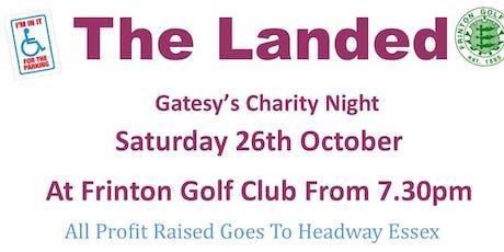 The Landed (Gatesy's Charity Night) tickets