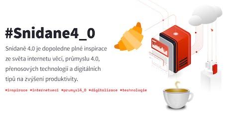Snídaně 4.0 Praha (#Snidane4_0) tickets