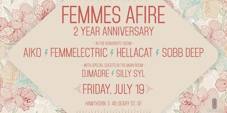 Femmes Afire (2 Year Anniversary) tickets