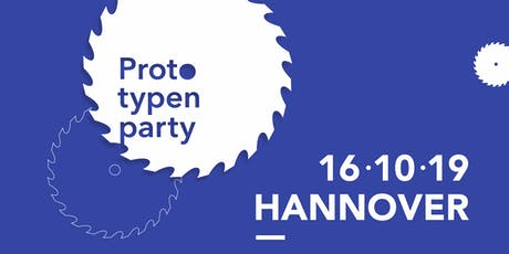 Prototypenparty Hannover 16.10.2019 Tickets